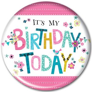 Simon Elvin It's My Birthday Today Jumbo Badge, 15cm - Female