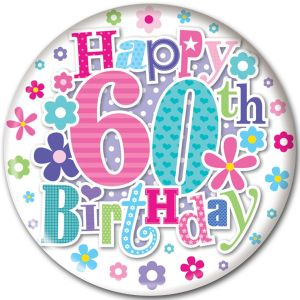 Simon Elvin Happy 60th Birthday Jumbo Badge, 15cm - Female